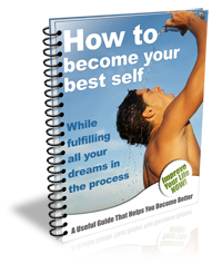 Free e-book tells you How to get the life YOU want ...and LIVE your greatest dreams!
